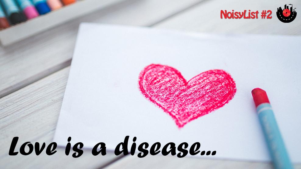 2-love-is-a-disease